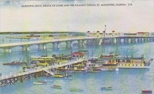Florida St Augustine Municipal Dock Bridge Of Lions And The Atlantic Ocean