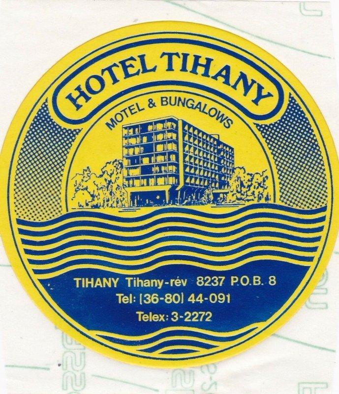 Hungary Tihany Hotel Tihany Motel & Bungalows Vintage Luggage Label sk3688
