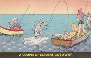Fishing Humour A Couple Of Beauties Got Away