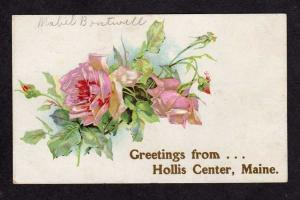 ME Greetings From Hollis Center MAINE Postcard Flowers
