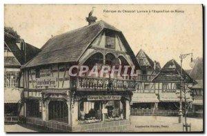 Old Postcard Chocolate Factory Lorrain l & # 39exposition Nancy