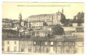 Ancien Couvent Des Dominicaines, Aujourd'Hui Ecole De St. Louis, Bar-le-Duc (...
