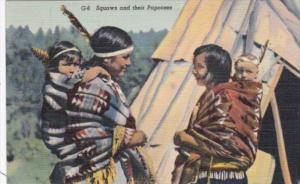 Indian Squaws and Their Papooses Curteich