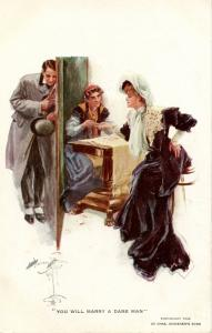 You will marry a dark man - Artist: Harrison Fisher.    (Romance)