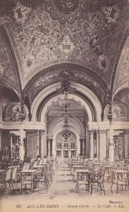 AIX LES BAINS, Savoie, France, 1900-1910´s; Grand Cercle, Le Cafe