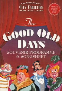 The Good Old Days Bobby Crush Paul Zerdin Yorkshire Leeds Music Hall Theatre ...