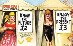 Comic Humour Madame Zora Palms Read, Know the Future 2£ vs Enjoy the Present 3£