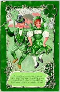 ST. PATRICK'S DAY Embossed Postcard A True Irishman Can Jig a Bit… 1911 Cancel