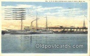 USS Wolverine and Public Dock, Erie, Pennsylvania, PA USA Military Battleship...