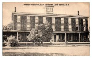 Watchogue Hotel, East Moriches, Long Island, NY Postcard *5J11