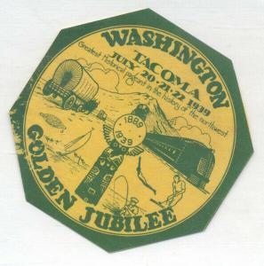 TACOMA WASHINGTON GOLDEN JUBILEE 1939 VINTAGE ADVERTISING ITEM