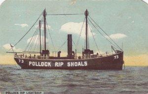 Pollock Rip Shoal LIGHTSHIP , CHATHAM , Mass. , 1902-13
