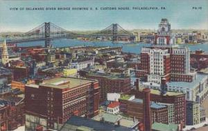 Pennsylvania Philadelphia View Of Delaware River Bridge Showing U S Customs H...