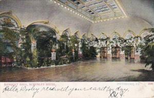 Pennsylvania Pittsburgh Schenley Hotel Banquet Hall 1909