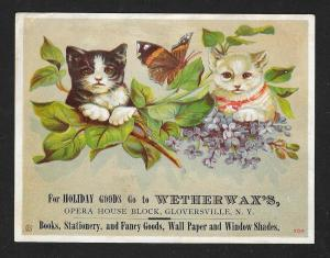 VICTORIAN TRADE CARD Wetherwax's Fancy Goods Cats Butterfly