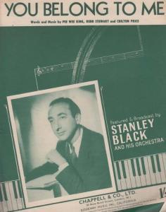 You Belong To Me Stanley Black 1940s Sheet Music