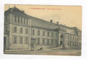 L'Etablissement Thermal, Bourbonne-les-Bains (Haute Marne), France, 1900-1910s