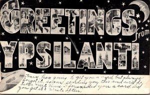 Michigan Ypsilanti Greetings With Quarter Moon and Stars 1910