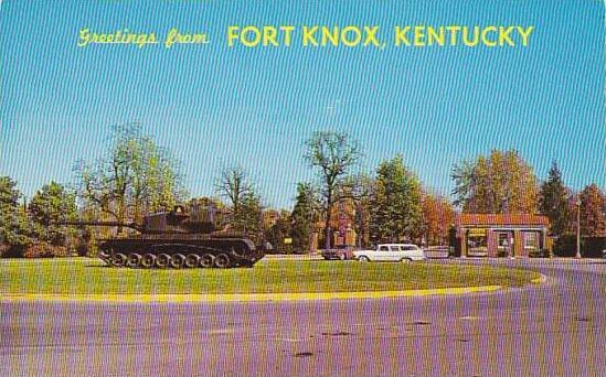 Greetings From Fort Knox Kentucky Main Entrance To Armor Center