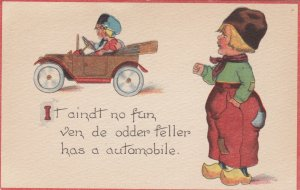 Dutch Boy , 1900-10s; It aindt no fun, ven de odder feller has an automobile