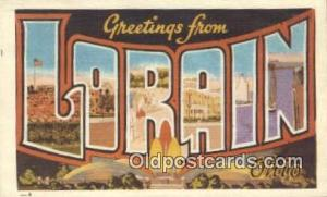 Lorain, Ohio, USA Large Letter Town Postcard Post Card Old Vintage Antique  L...