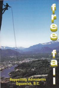 Canada View Of  Squamish Free Fall Rappelling Adventures No Experience Necess...
