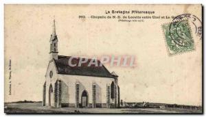 Postcard Old Chapel ND de Lorette between Uzel and Quillic