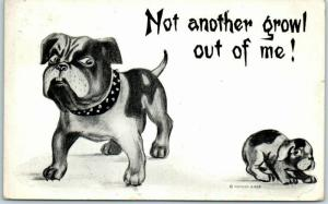 1950s Artist-Signed DOG Postcard Not Another Growl Out of Me! 1910 Cancel
