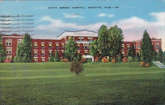 Mississippi Meridian Matty Hersee Hospital 1941