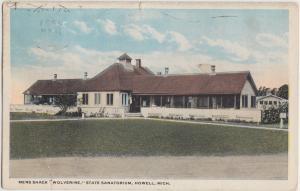 Michigan MI Postcard '20 HOWELL WOLVERINE Mens Shack State Sanitorium Hospital