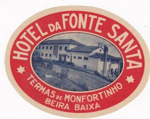 Portugal Beira Monfortinho Hotel Da Fonte Santa Vintage Luggage Label sk2407