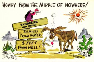 Humour Howdy From The Middle Of Nowhere Bandelier New Mexico