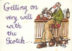 Getting on very well with the Scotch humour by Besley