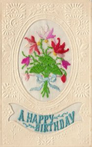 EMBROIDERED, 1900-10s; A Happy Birthday, bouquet of flowers