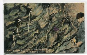 Ready To Blast Dynamite Underground Mining Butte Montana 1910c postcard