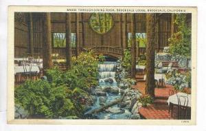 Brook Through Dinning Room,Brookdale Lodge,Brookdale,Californi a, 30-40s