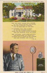 Oklahoma Claremore Will Rogers Birthplace 12 miles Morthwest Northwest Of Cla...