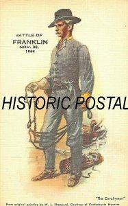 BATTLE OF FRANKLIN TN~THE CAVALRYMAN~CIVIL WAR ORIGINAL W L SHEPPARD POSTCARD