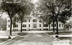 IL - Great Lakes. US Naval Training Center, Medical Building.    RPPC
