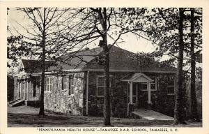 B50/ Tamassee South Carolina SC Postcard c1940s Pennsylvania Health House D.A.R.