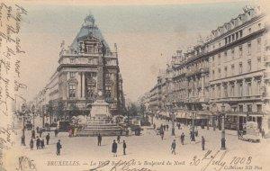 BRUXELLES , Belgium , 1903 ; La Place Broukere et le Boulevard du Nord