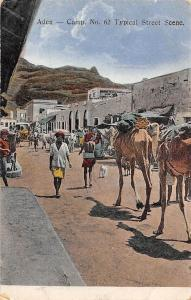 Yemen Aden - Camp. No. 62 Typical Native Street Scene, Camels