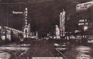 Curtis Street By Night Denver Colorado 1916