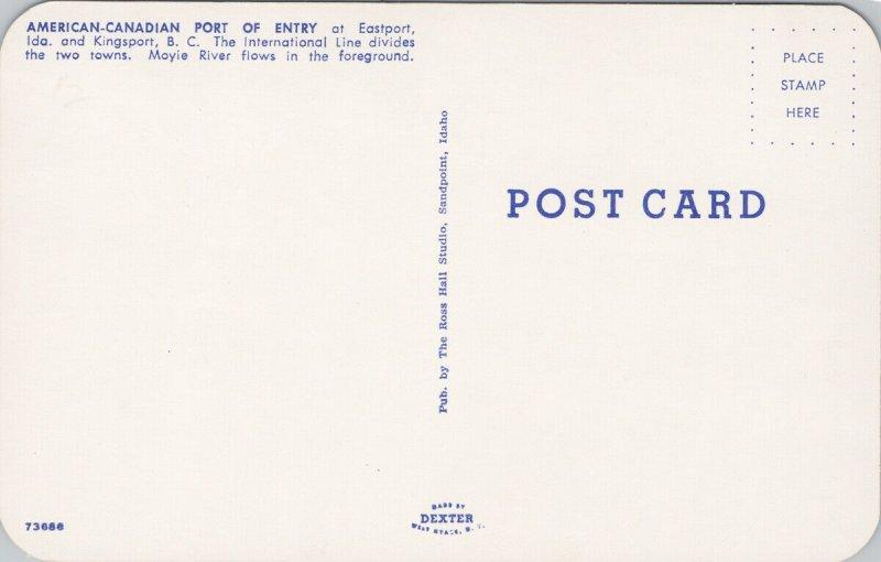Eastport ID & Kingsport BC USA Canada Border Moyie River Unused Postcard G22
