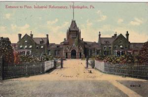 Entrance to Penn. Industrial Reformatory, HUNTINGTON, Pennsylvania, PU-1911