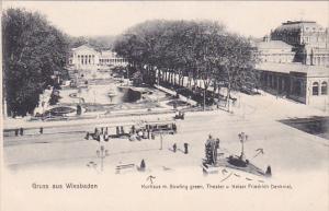 Kurhaus m. Bowling green, Theater u Kaiser Friedrich Denkmal, Gruss aus Wiesb...