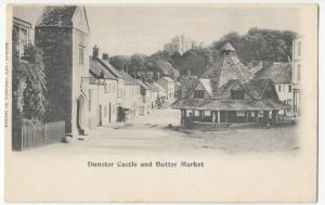Somerset; Dunster Castle & Butter Market PPC, Unposted, c 1905, Undivided Back