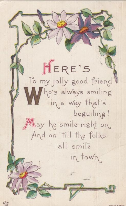 Here's To my jolly good friend, Poem surrounded by flowers, PU-1914