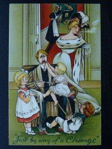 WOMEN & MEN ROLE REVERSAL Just by way of a Change c1909 Postcard B.B. London A17