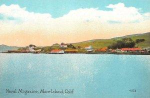 Naval Magazine MARE ISLAND, CA Military California Vintage ca 1910s Postcard